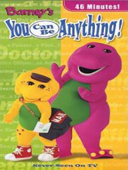 Barney : You Can Be Anything