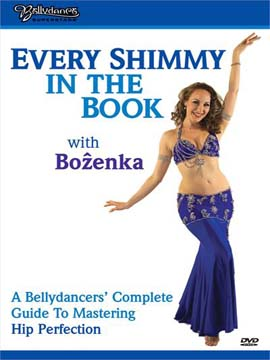 Bellydance Superstars - Every Shimmy in the Book with Bozenka