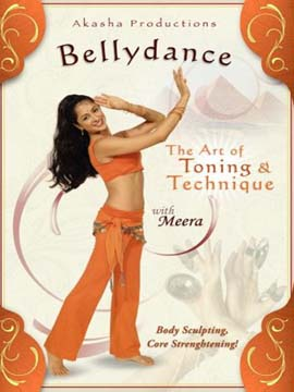 Bellydance - The Art of toning and Technique with Meera