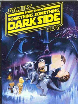 Family Guy Presents: Something Something Something Dark Side