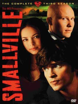 Smallville - The Complete Season Three