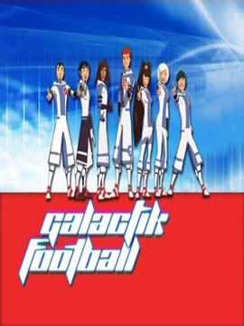 Galactik Football - مدبلج