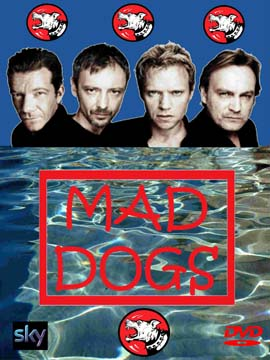 Mad Dogs - The Complete Season 1