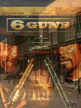 6 Guns