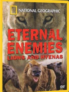 Eternal Enemies Lions and Hyenas