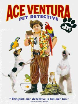 Ace Ventura: Jr. Pet Detective