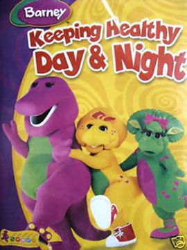 Barney Keeping Healthy Day & Night