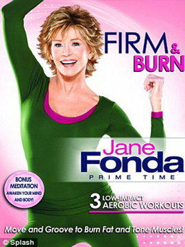 Jane Fonda: Prime Time - Firm and Burn