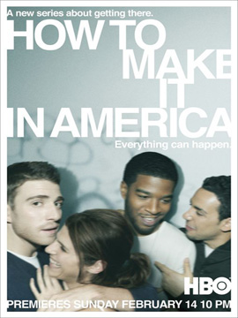How to Make It in America - The Complete Season One