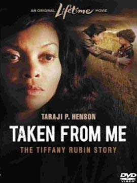 Taken from Me: The Tiffany Rubin Story