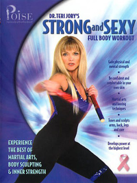 Dr. Teri Jory's Strong and Sexy Full Body Workout