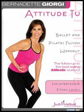 Bernadette Giorgi: Attitude Tu Ballet Pilates Fusion