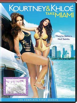 Kourtney & Khloé Take Miami - The Complete Season One