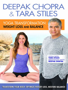 Deepak Chopra & Tara Stiles: Yoga Transformation Strength