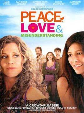 Peace, Love, & Misunderstanding