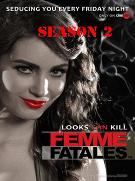 Femme Fatales - The Complete Season Two