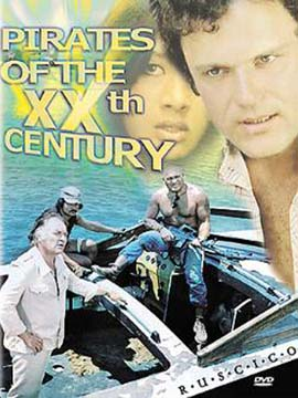 Pirates of the 20th Century