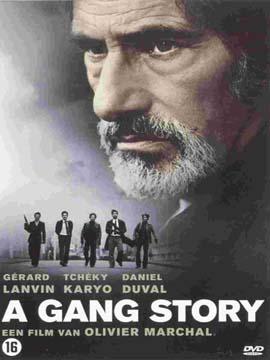A Gang Story