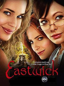 Eastwick - The Complete Season One