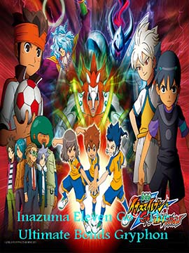 Inazuma Eleven GO: The Ultimate Bonds Gryphon