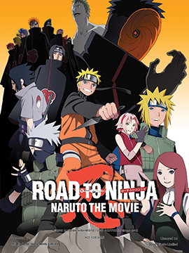 Naruto Shippuden the Movie : Road to Ninja