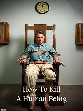 How To Kill A Human Being