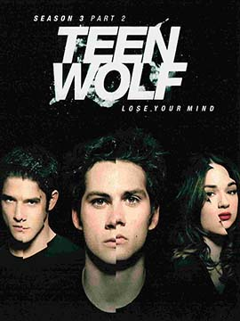 Teen Wolf - The Complete Season Three
