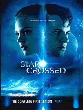 Star Crossed - The Complete Season One