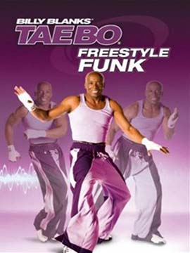 Billy Blanks: Tae Bo Freestyle Funk