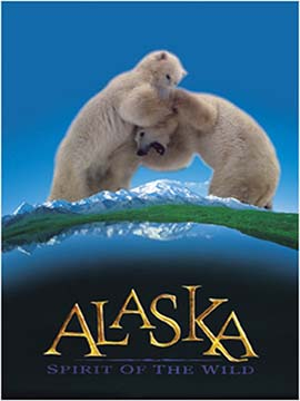 Alaska: Spirit of the Wild