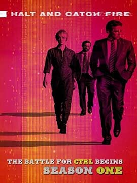 Halt And Catch Fire - The Complete Season One