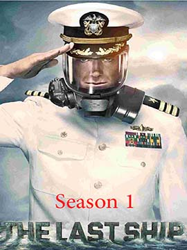 The Last Ship - The Complete Season One