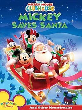 Mickey Mouse Clubhouse : Mickey Saves Santa - مدبلج