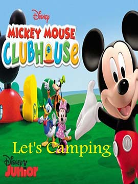 Mickey Mouse Clubhouse : Let's Camping