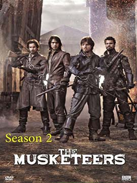 The Musketeers - The complete Season Two