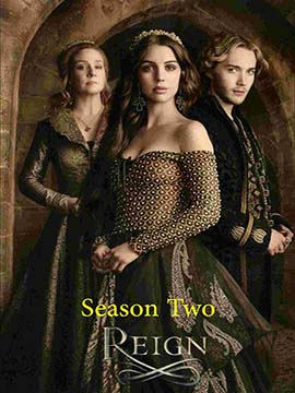 Reign - The Complete Season Two