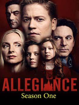 Allegiance - The Complete Season One