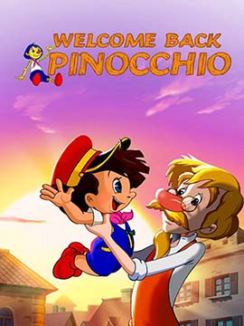 Welcome Back Pinocchio - مدبلج