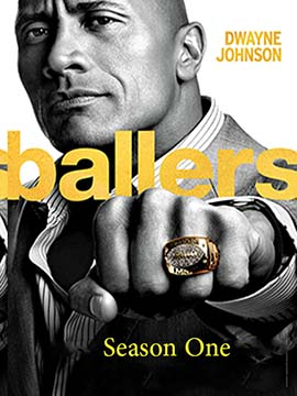 Ballers - The Complete Season One