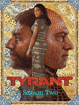 Tyrant - The Complete Season Two