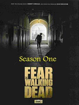 Fear the Walking Dead - The Complete Season One