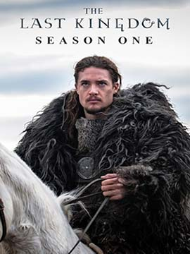 The Last Kingdom - The Complete Season One