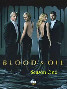 Blood and Oil - The Complete Season One
