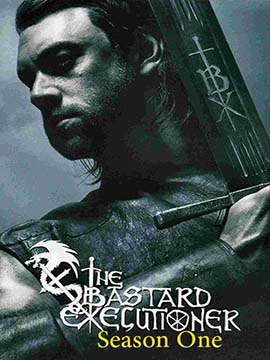 The Bastard Executioner - The Complete Season One
