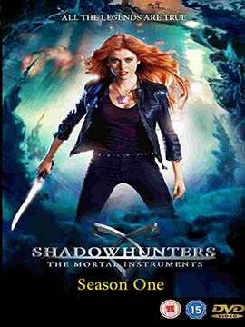 Shadowhunters - The Complete Season One