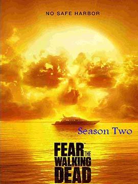 Fear the Walking Dead - The Complete Season Two