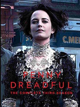 Penny Dreadful - The Complete Season Three