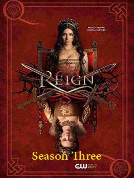 Reign - The Complete Season Three