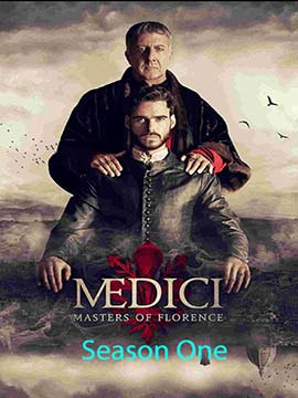 Medici: Masters of Florence - The Complete Season One