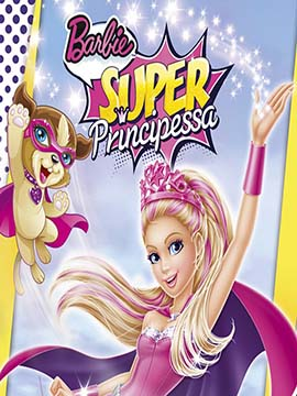 Barbie Super Principessa - مدبلج